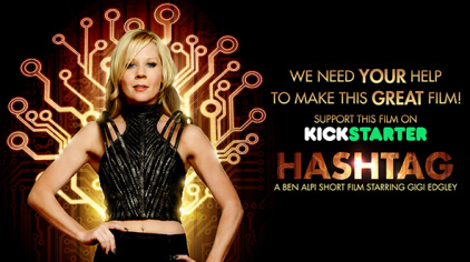 Support Farscape Actor Gigi Edgley's Kickstarter Campaign for 'Hashtag'