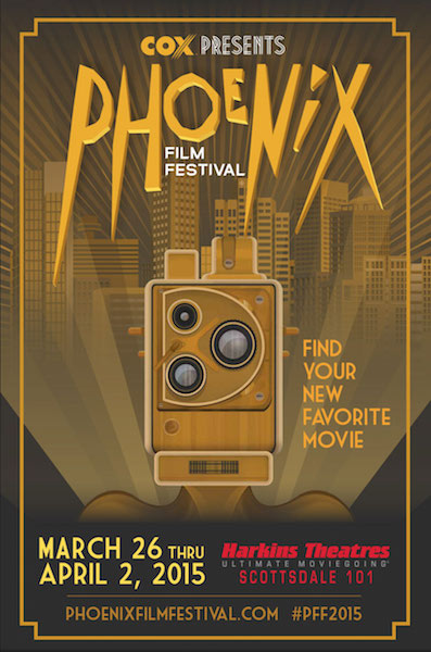 HIGHLIGHTS FROM THE 15TH ANNUAL PHOENIX FILM FESTIVAL – PART 2