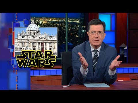 Stephen Colbert Explains Why The Vatican Isn't Feeling The Force in Their Review of Star Wars: The Force Awakens
