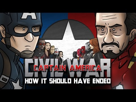 Captain America: Civil War — How It Should Have Ended!