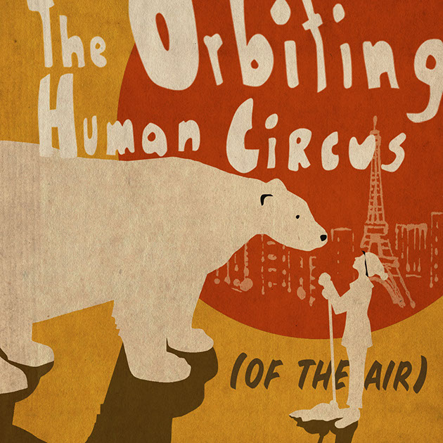 First Impressions: The Orbiting Human Circus (Of the Air)