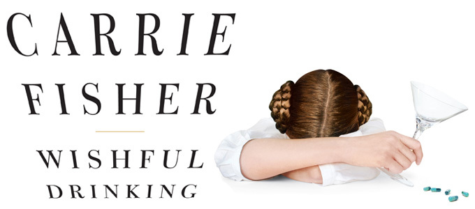 HBO to Re-Air Carrie Fisher's WISHFUL DRINKING