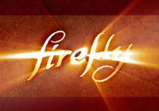 Two Beautiful Geeky Words: FIREFLY Reboot