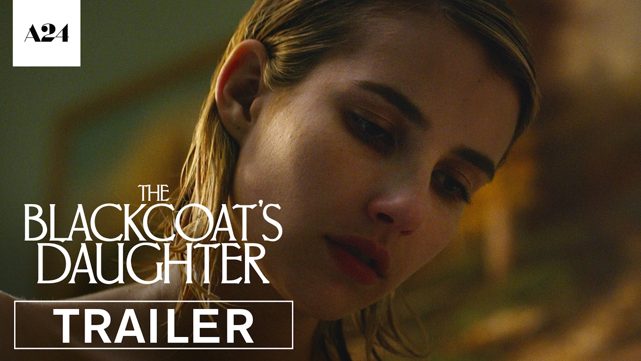 THE  BLACKCOAT'S DAUGHTER Trailer will Give You Chills!