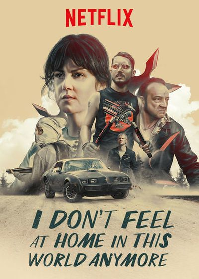 Movie Review – I DON'T FEEL AT HOME IN THIS WORLD ANYMORE