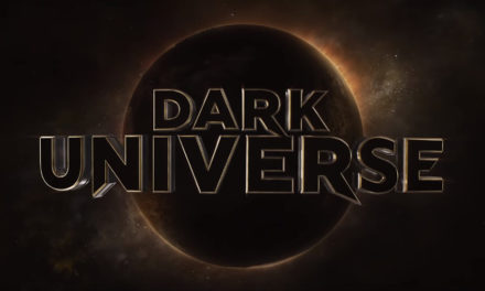 "Universal's Monster Mash! Studio Launches ""Dark Universe"" Movie Series"
