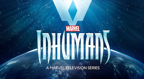 New Trailer for ABC's and Marvel's THE INHUMANS Lands on the Internet