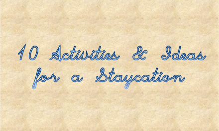 LABOR DAY: 10 Staycation Activities and Ideas