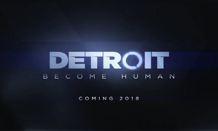 New DETROIT: BECOME HUMAN Trailer Shows Us the Impact of Our Decisions