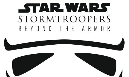 Why You Need the Book STORMTROOPERS: BEYOND THE ARMOR