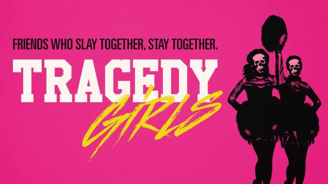 Tragedy Girls Stream