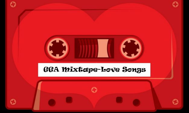 GGA Mixtape: A Valentine's Day Song for Everyone