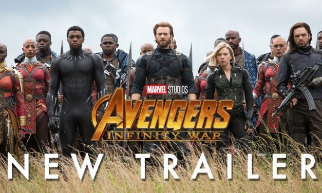 AVENGERS: INFINITY WAR Trailer Brings Everyone Together