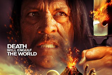 The Burning Dead Is Danny Trejo + Volcano + Zombies = SOLD!