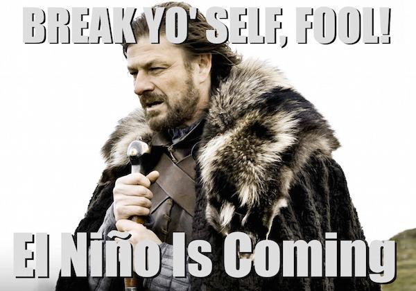 El Niño Is Coming!