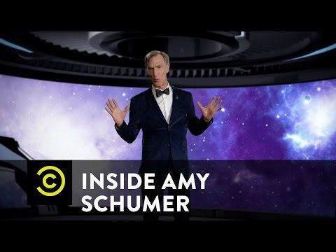 Amy Schumer and Bill Nye Explain How The Universe Works…Sort Of