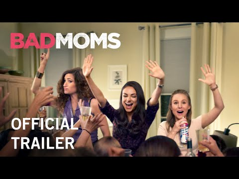Happy Mother's Day: Watch The Official Trailer For 'Bad Moms'
