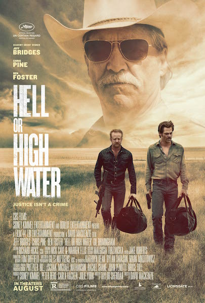 Movie Review – HELL OR HIGH WATER