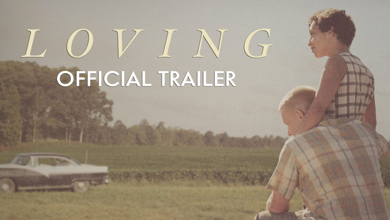 Watch the New 'Loving' Trailer!