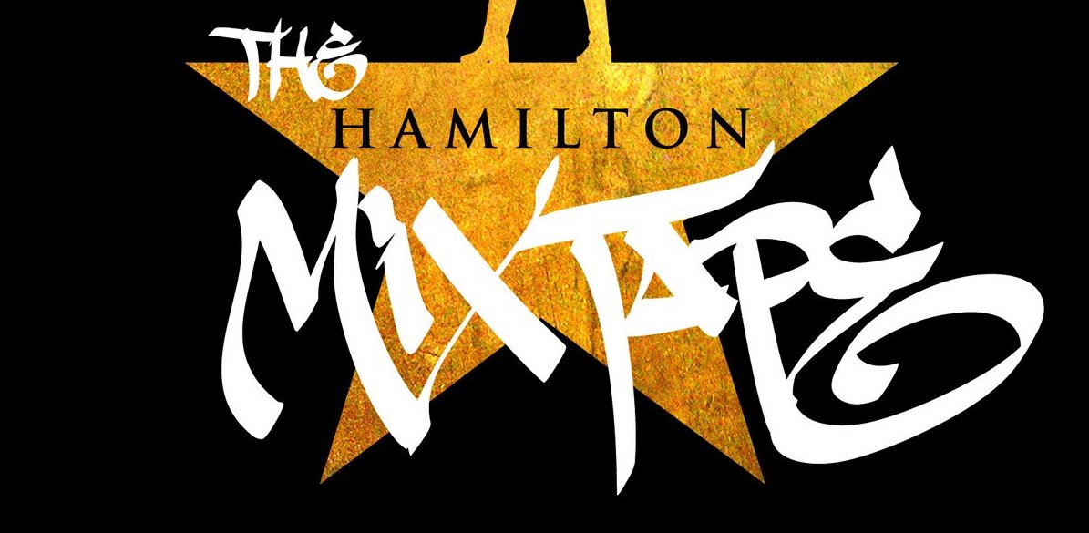 THE HAMILTON MIXTAPE is Almost Here