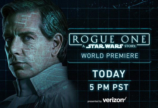 Where and When to Watch the ROGUE ONE Premiere Tonight!