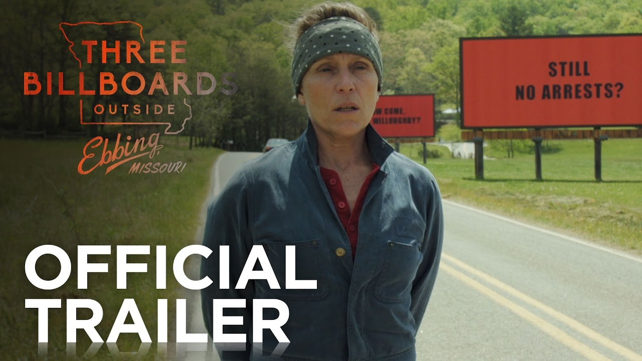 Watch The Amazing Trailer for THREE BILLBOARDS OUTSIDE EBBING, MISSOURI