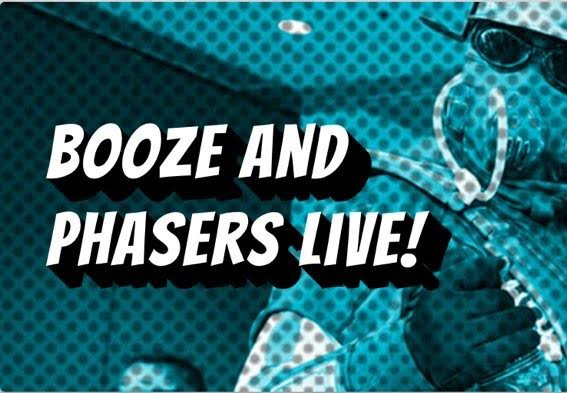 Booze and Phasers Will Be Live at Emerald City Comic-Con This Weekend, March 4th