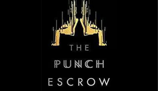 Lionsgate Wants to Make Film of Sci-Fi Novel THE PUNCH ESCROW