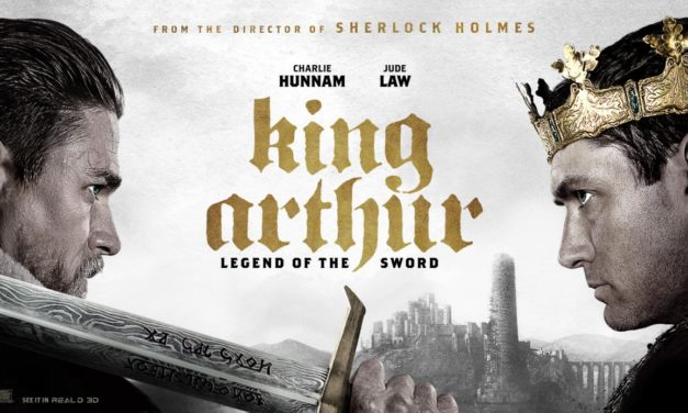 Movie Review – KING ARTHUR: LEGEND OF THE SWORD