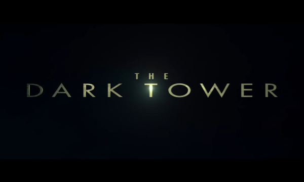 THE DARK TOWER: The First Trailer Is Here and It's Gloriously Action-Packed