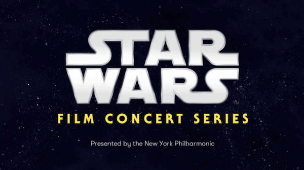 Tickets for New York Philharmonic STAR WARS Film Concert Series On Sale Now