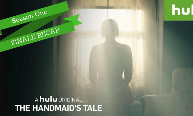 "THE HANDMAID'S TALE Season Finale Recap: (S01E10) ""Night"""