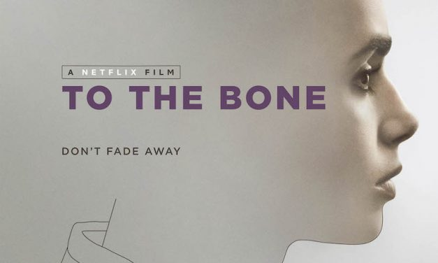 Movie Review: TO THE BONE
