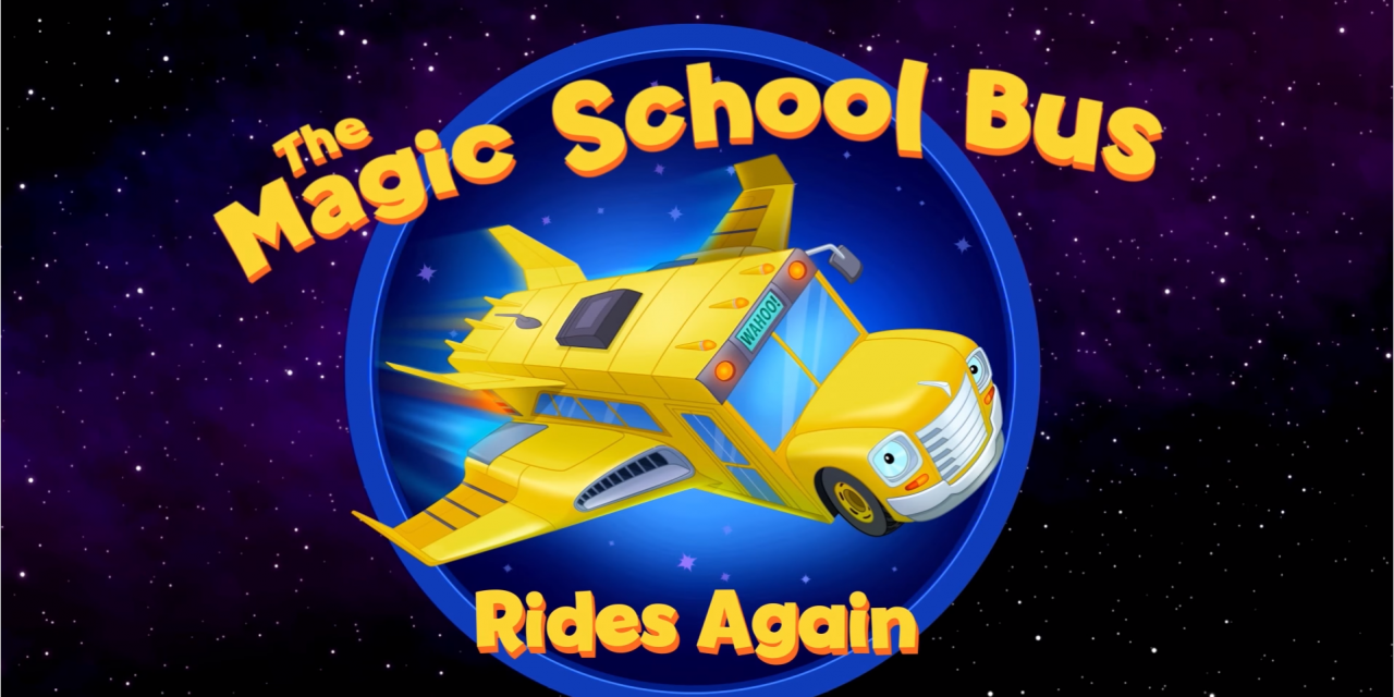 THE MAGIC SCHOOL BUS RIDES AGAIN Brings Nostalgia with New Trailer