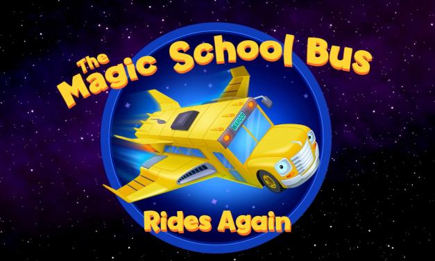THE MAGIC SCHOOL BUS RIDES AGAIN Brings Nostalgia with New Trailer