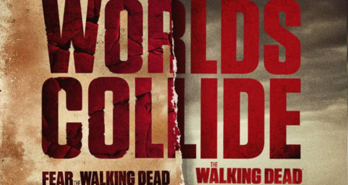 THE WALKING DEAD and FEAR THE WALKING DEAD Crossover Coming to a Theater Near You
