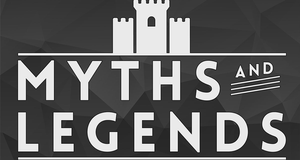 Podcast Review: Myths and Legends