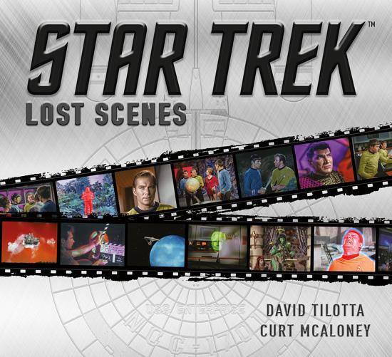 Star Trek Lost Scenes David Tilotta Curt McAloney Titan Books
