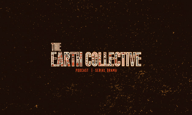 Podcast Review: THE EARTH COLLECTIVE