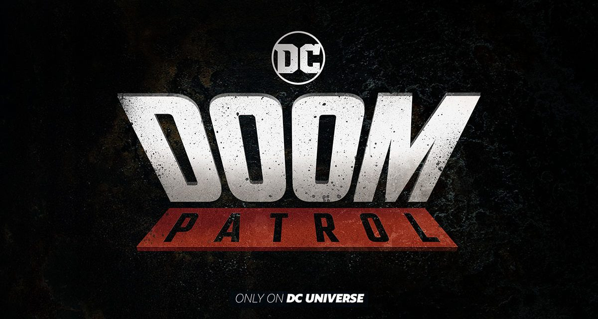 DC Has Greenlit a Live-Action DOOM PATROL Series