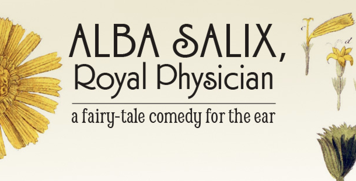 Podcast Review – ALBA SALIX: ROYAL PHYSICIAN