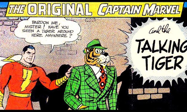 Kistler's Nerdy Love Letters: Mr. Tawky Tawny, Shazam's Tiger Friend