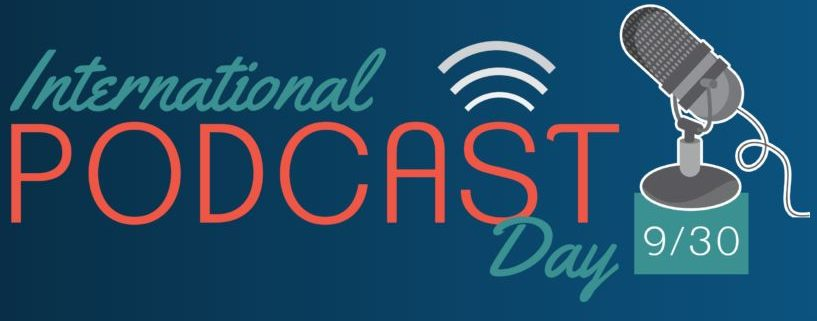 Top Podcast Picks for International Podcast Day 2018