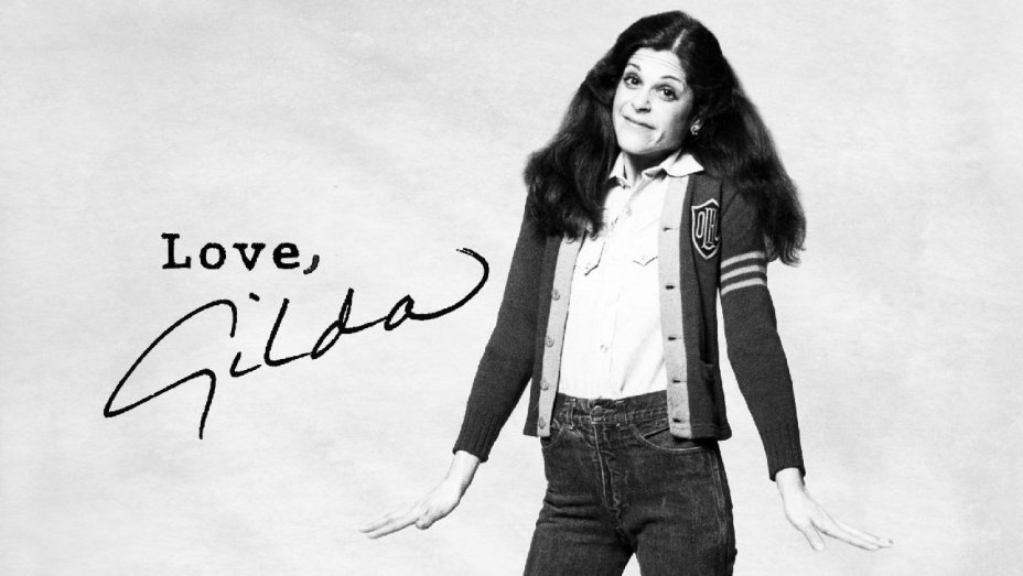 Comedic Legend Honored in New LOVE, GILDA Trailer