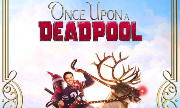 DEADPOOL Kidnaps Fred Savage in ONCE UPON A DEADPOOL Trailer