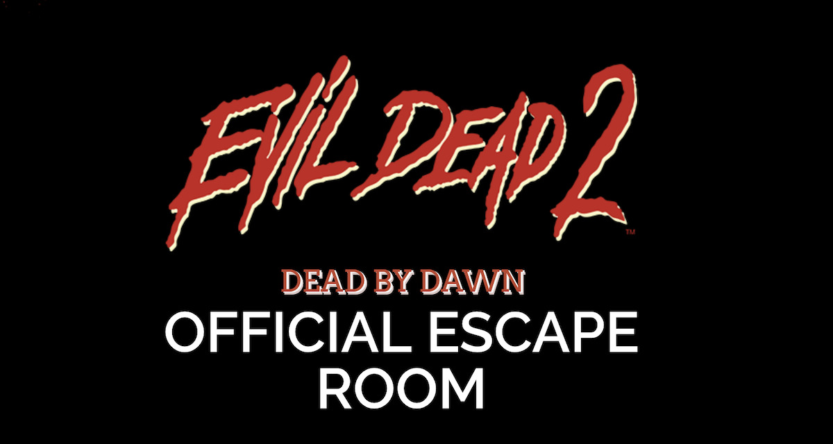Seattle Deadites! There's an EVIL DEAD 2 Escape Room Just for You!