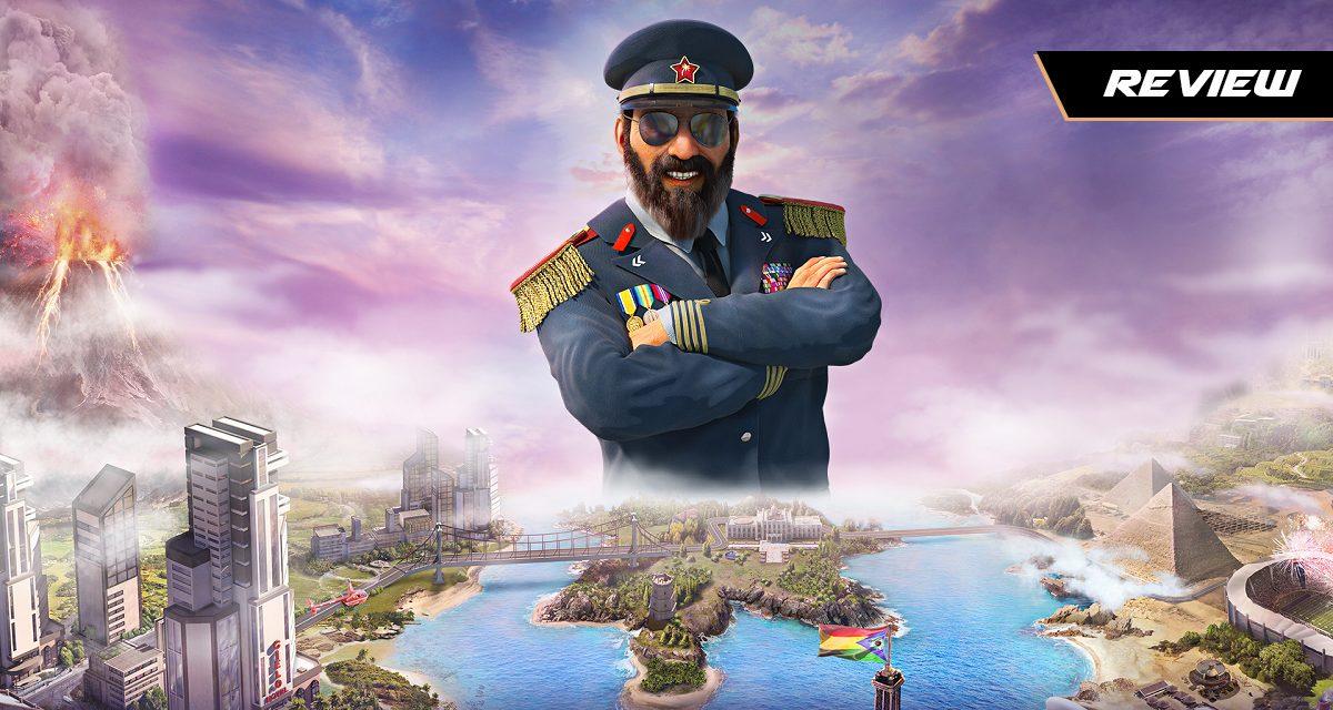 GGA Game Review: Live the El Presidente Life in TROPICO 6