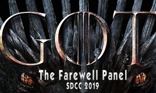 "SDCC 2019: GAME OF THRONES Panel: ""Please Be Nice To Us"""