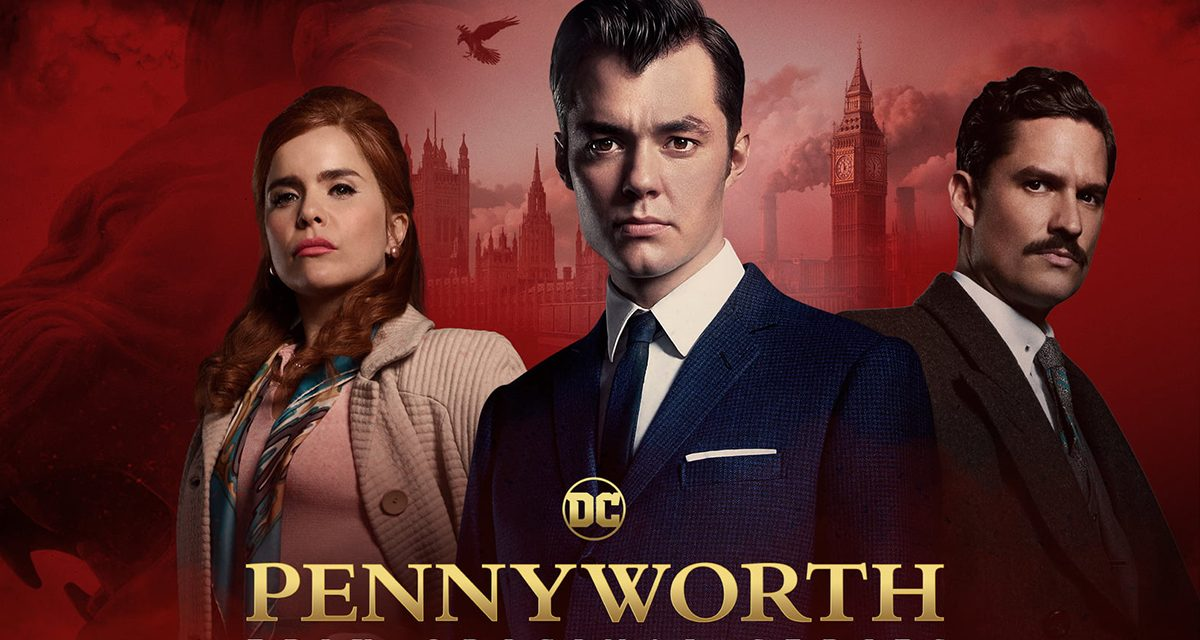 PENNYWORTH Renewed for Season 2
