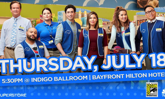 """SDCC 2019: SUPERSTORE, A.K.A """"THE GREATEST LOVE STORY EVER TOLD"""" Panel"""